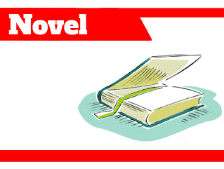 Novel-adalah-jenis-ciri-elemen-struktur-aturan-keunggulan