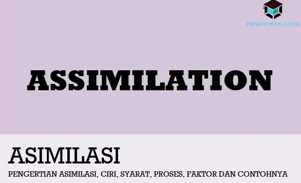 pengertian-asimilasi