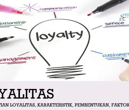 pengertian-loyalitas